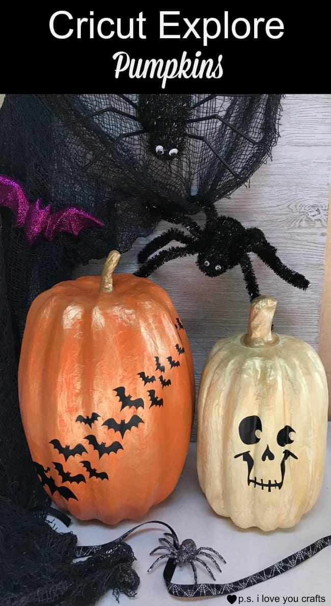 Cricut Explore Pumpkins For Halloween P S I Love You Crafts
